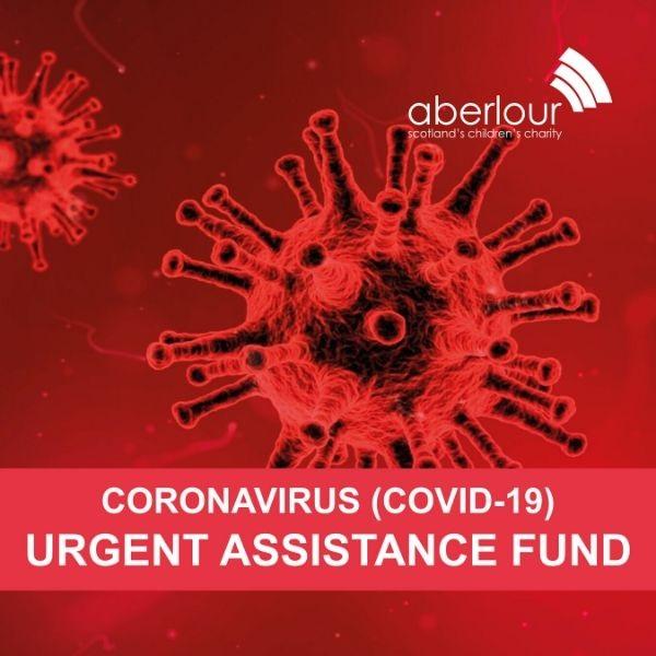 Aberlour Coronavirus Urgent Assistance Fund