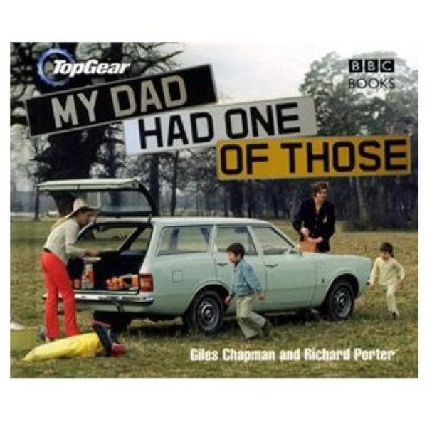Top Gear – My Dad Had One of Those