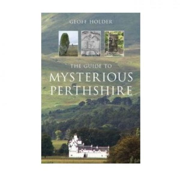 Mysterious Perthshire Book by Geoff Holder