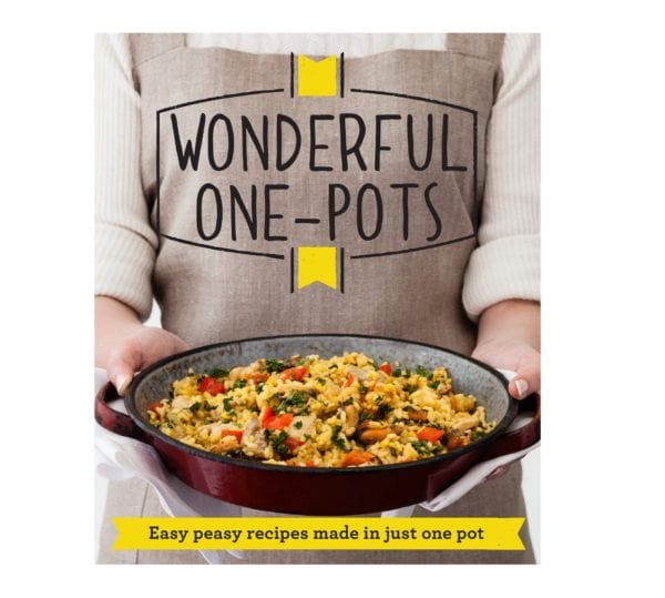 Wonderful One-Pots: Easy Peasy Recipes From Good Housekeeping