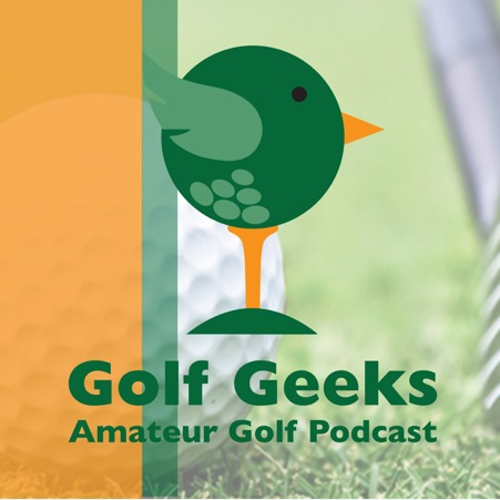 Golf Geeks Amateur Golf Podcast Ep.5 – Putting Advice