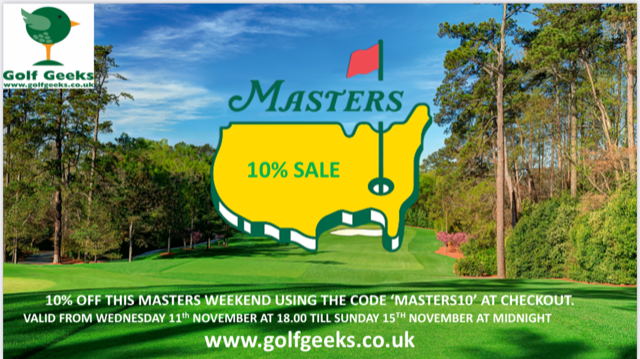 10% OFF This Masters Weekend at Golf Geeks!!