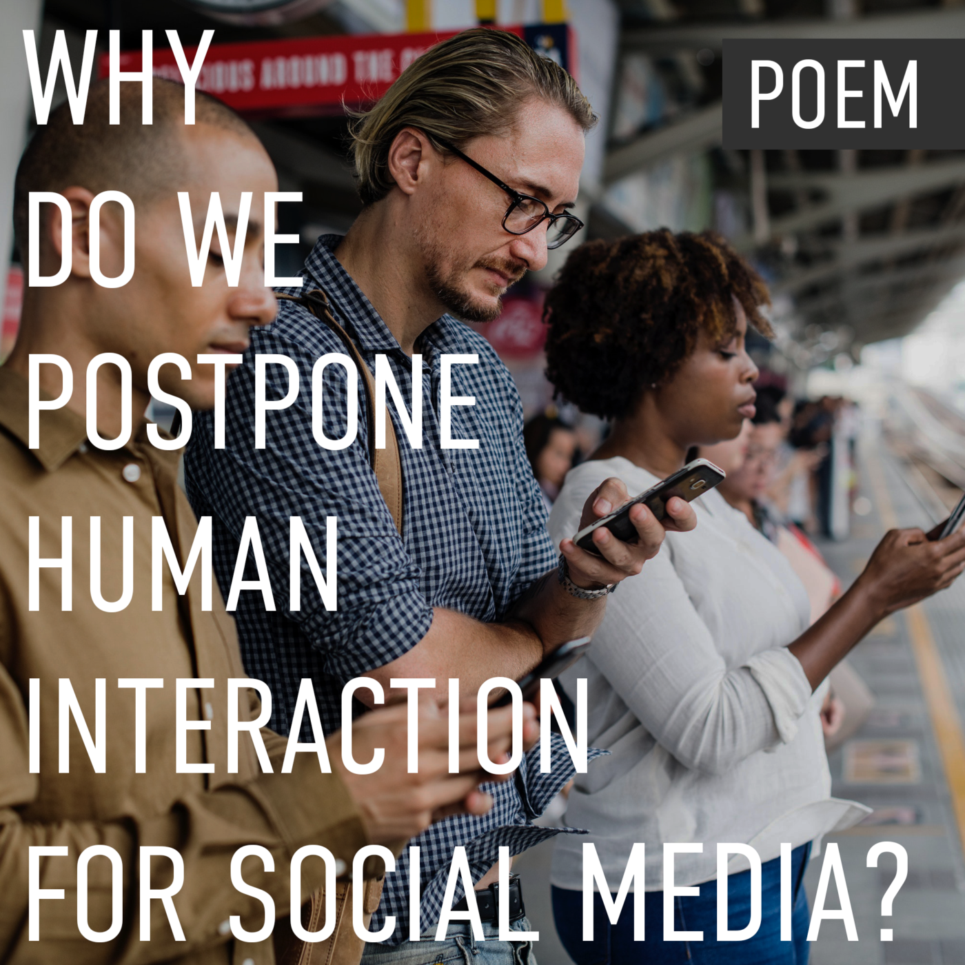 Why do we postpone human interaction for social media?