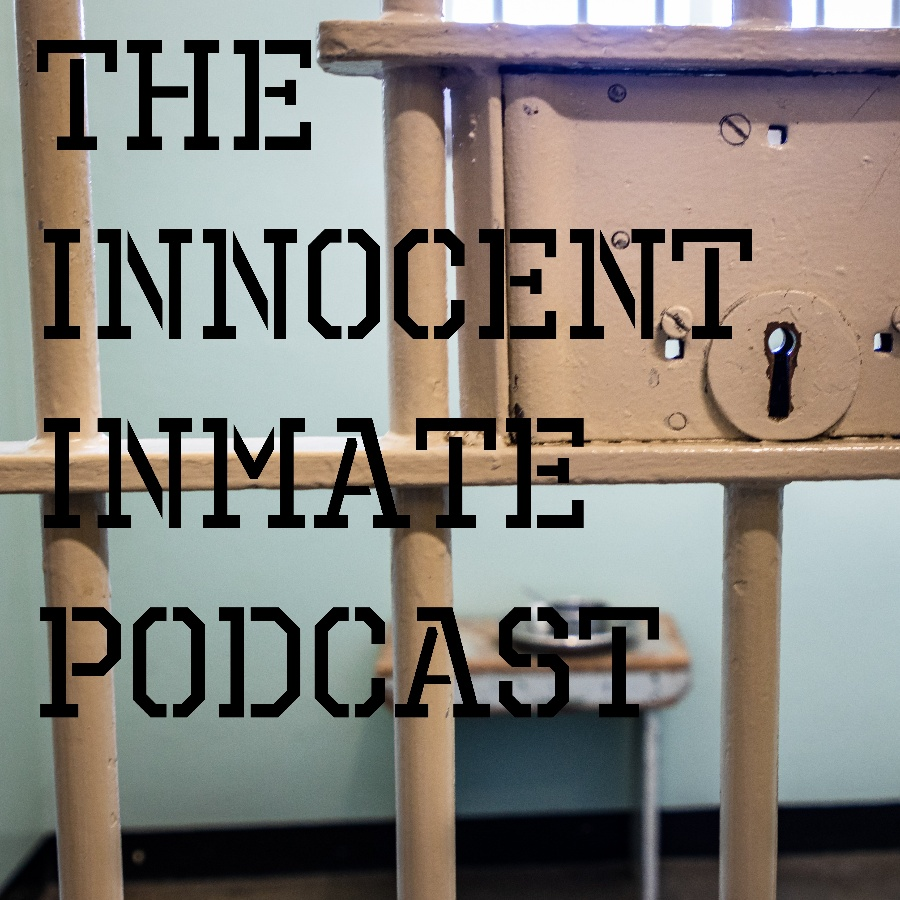 What Happens If You Are Innocent, and 'Inside'?