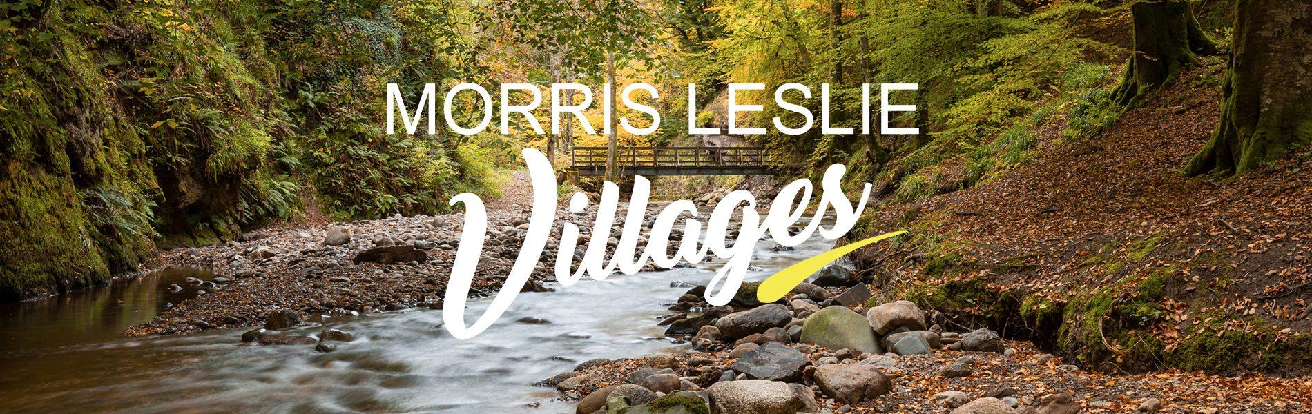Morris Leslie Villages announces its first Location