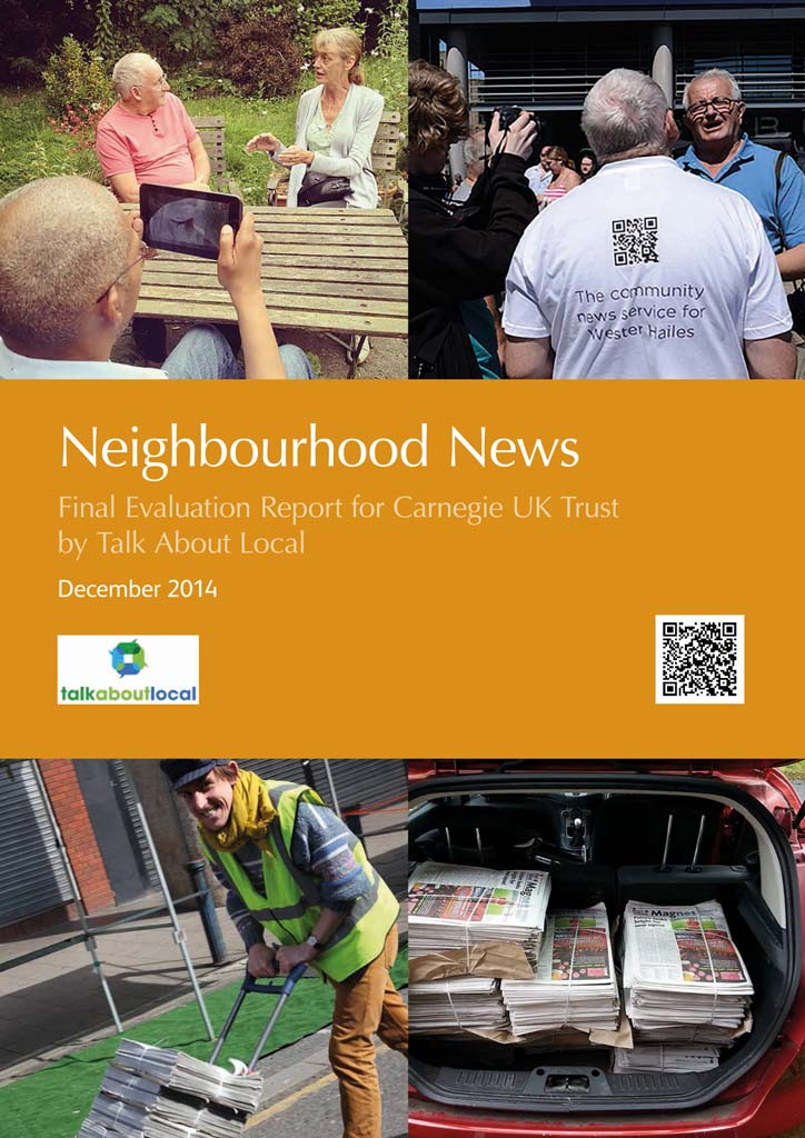 Neighbourhood News Final Evaluation Report for Carnegie UK Trust by Talk About Local