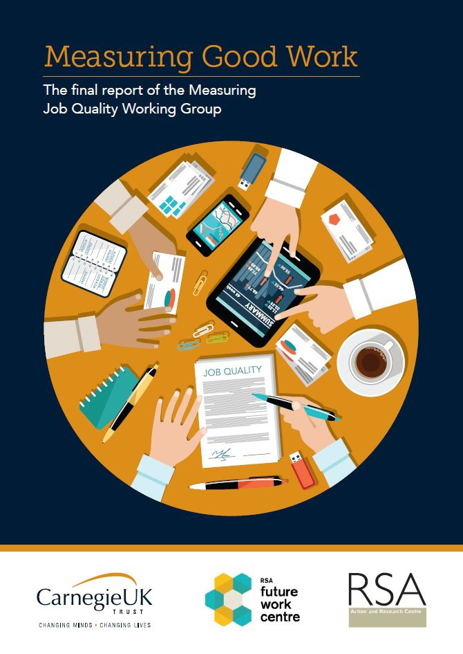Measuring Good Work: The final report of the Measuring Job Quality Working Group