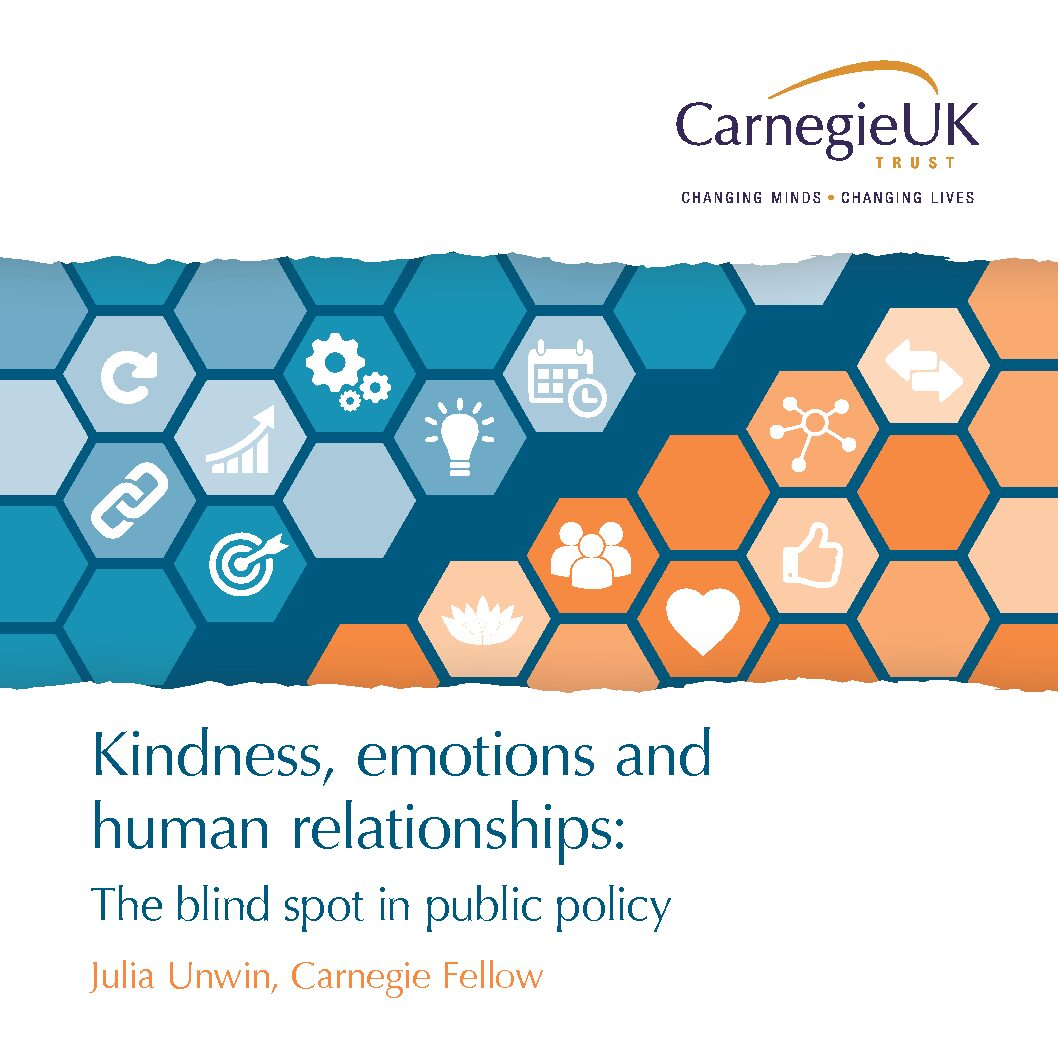 Kindness, emotions and human relationships: The blind spot in public policy