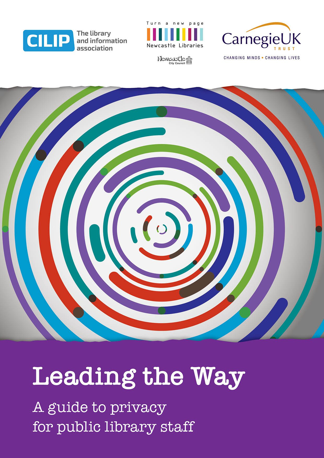 Leading the Way ? a guide to privacy for public library staff