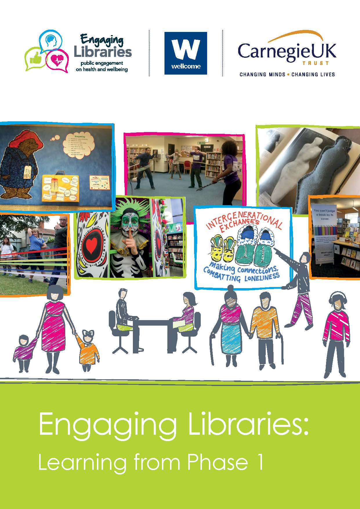 Engaging Libraries: Learning from Phase 1