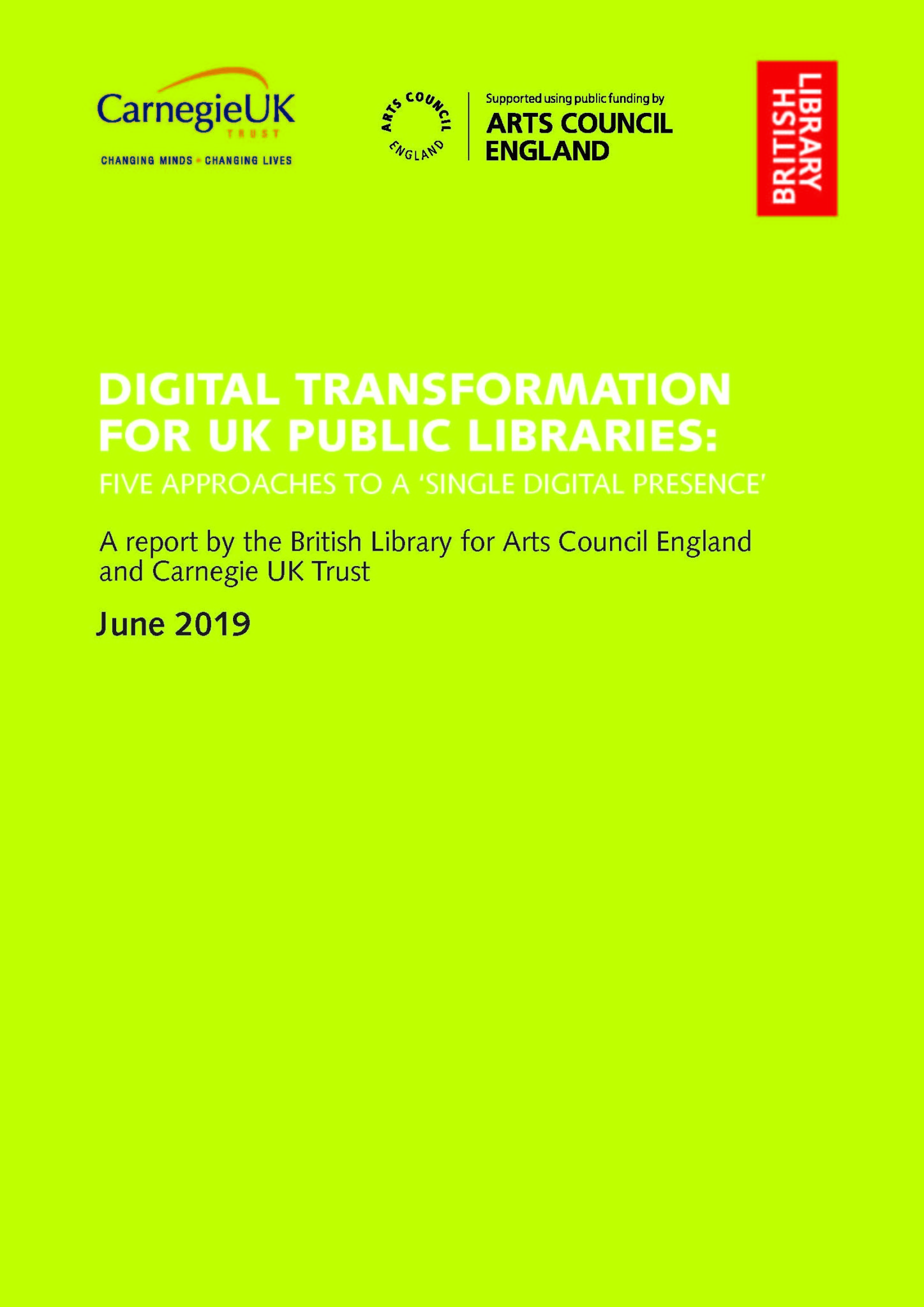 Digital Transformation for UK Public Libraries: Five approaches to a 'Single Digital Presence'