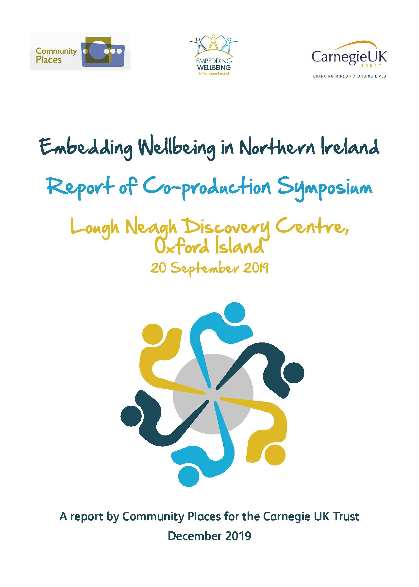 Embedding Wellbeing in Northern Ireland Report of Co-production Symposium