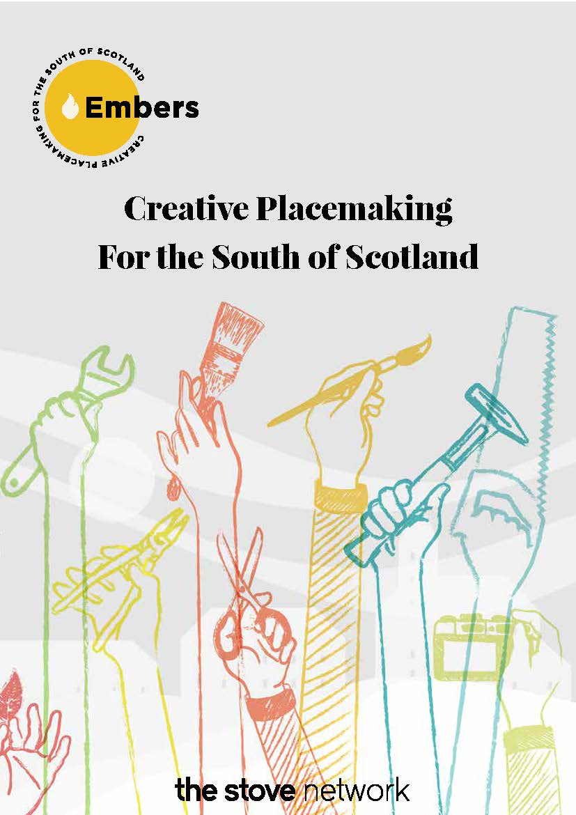Embers: Creative Placemaking for the South of Scotland