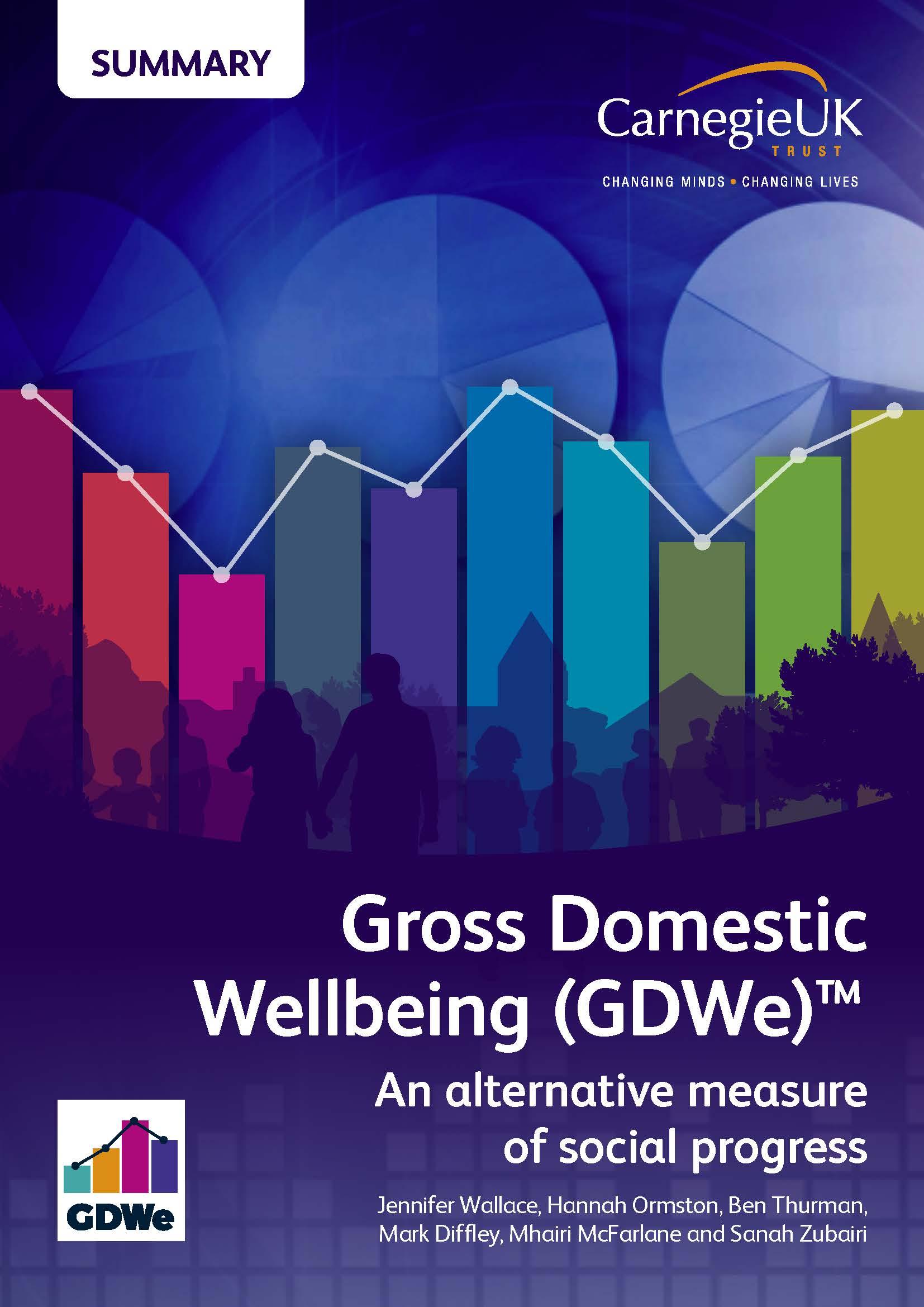 Gross Domestic Wellbeing (GDWe): an alternative measure of social progress – summary