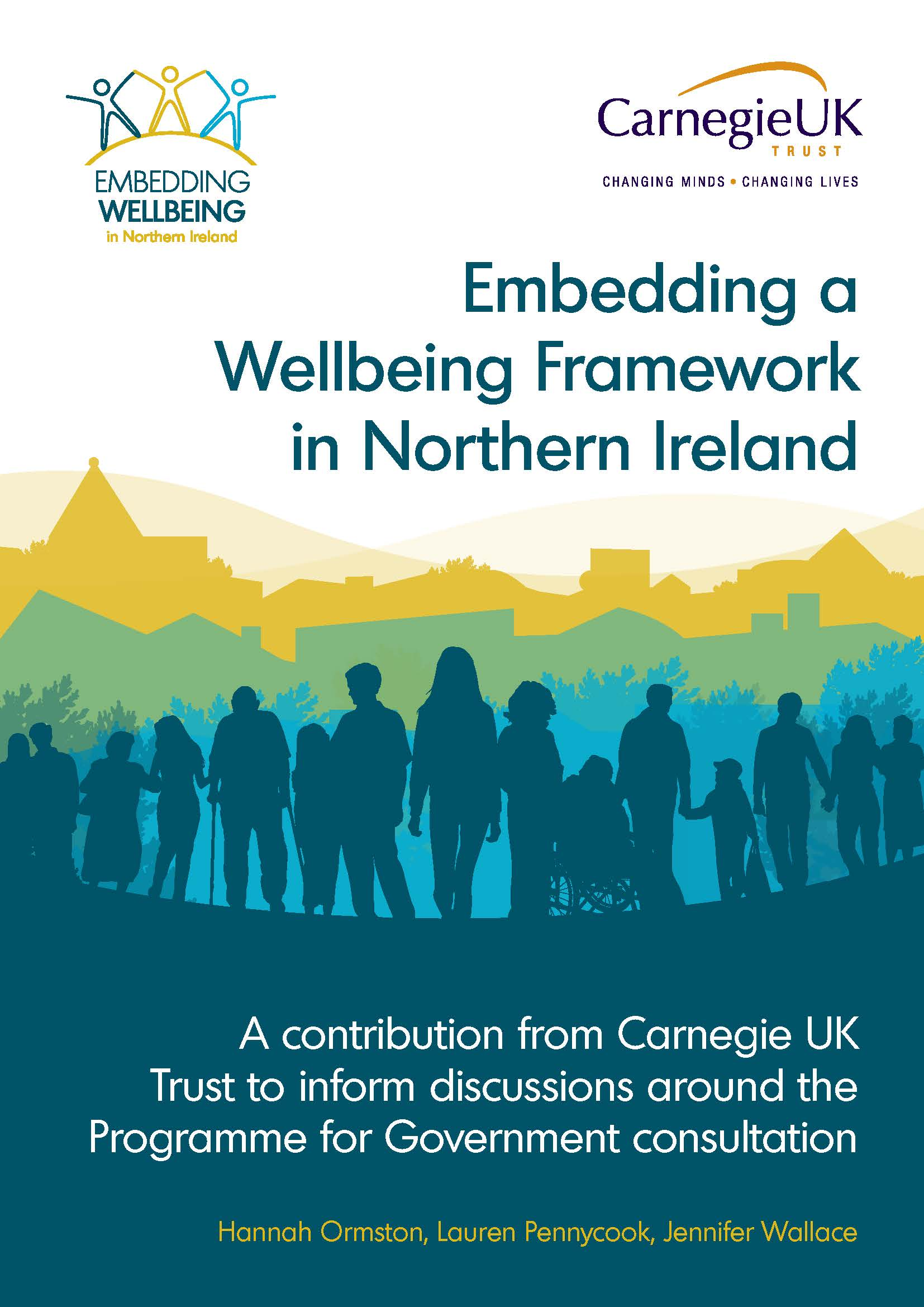 Embedding a Wellbeing Framework in Northern Ireland: A contribution from Carnegie UK Trust to inform discussions around the Programme for Government consultation