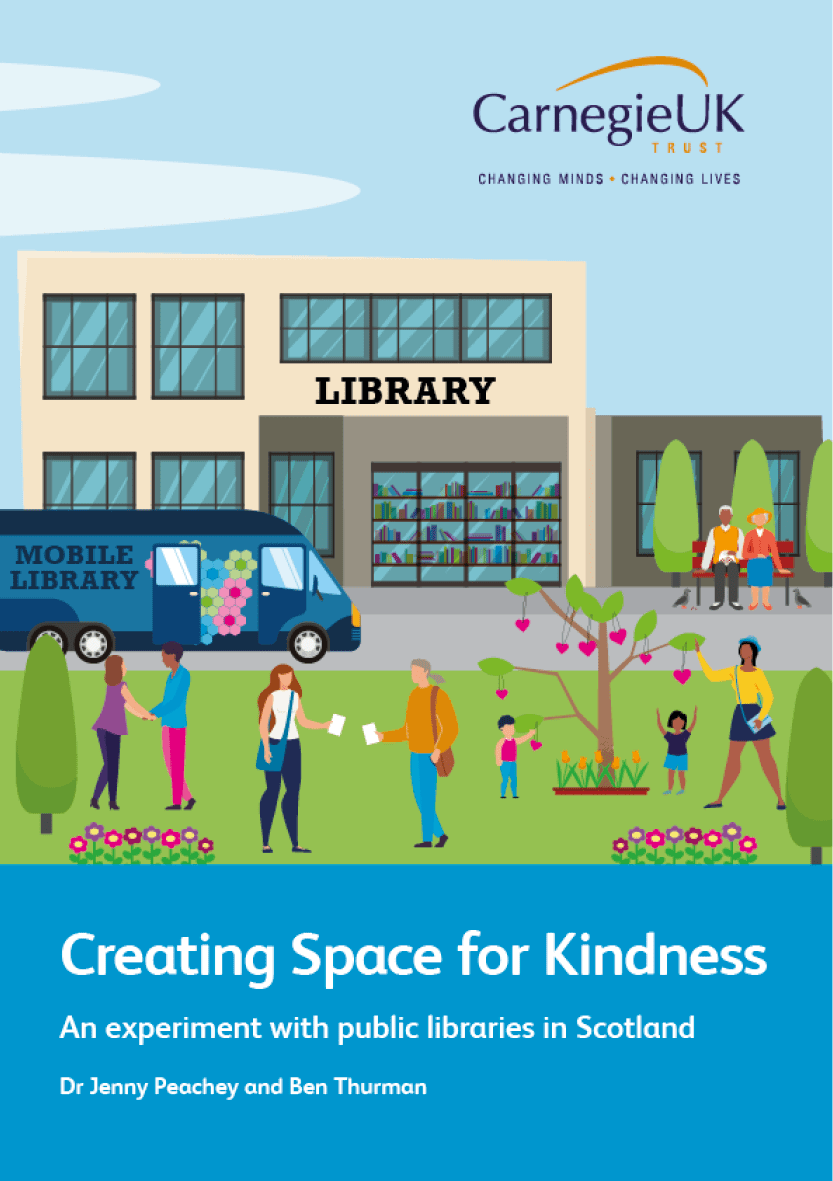 Creating Space for Kindness. An experiment with public libraries in Scotland