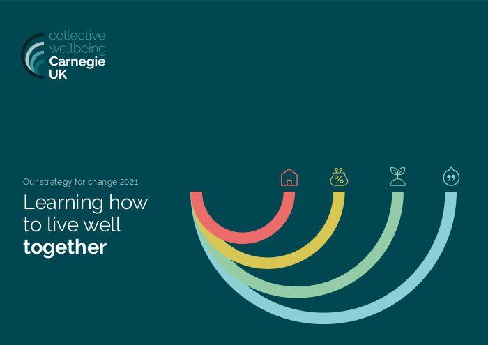 Carnegie UK Strategy for Change