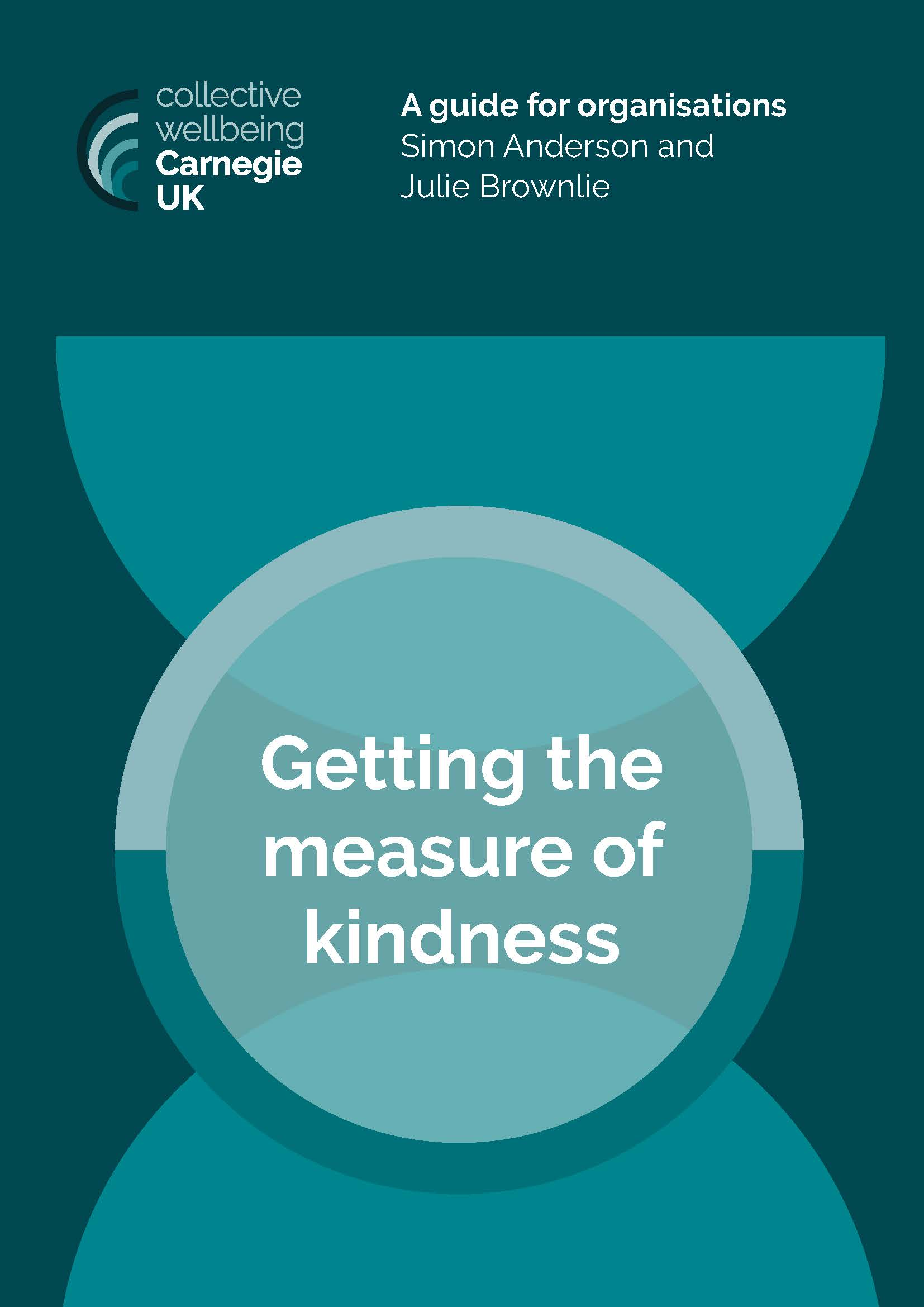 Getting the measure of kindness: A guide for organisations